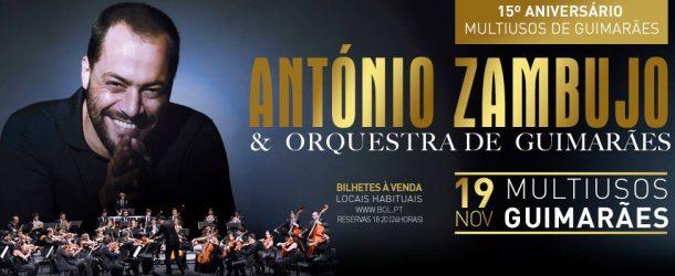 António Zambujo & Orquestra de Guimarães
