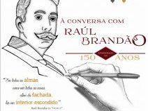 À Conversa com … Raúl Brandão!
